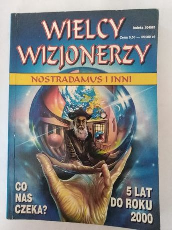 """""""Wielcy Wizjonerzy-Nostradamus i inni"""""""