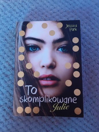 To skomplikowane Julie