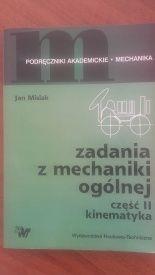 """Książka """"Zadania z mechaniki ogólnej"""" Jan Misiak II część kinematyka Wałbrzych - image 1"""