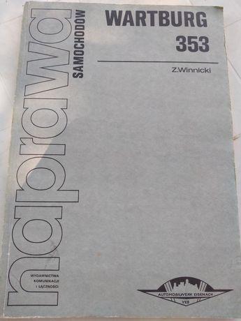 Naprawa samochodów wartburg 353 Z. Winnicki 1989
