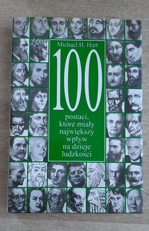 100 postaci, które miały największy wpływ na dzieje ludzkości.