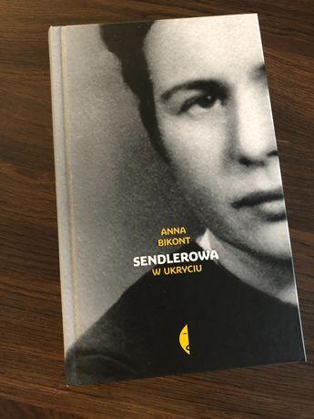 Sendlerowa -W ukryciu- Anna Bikont