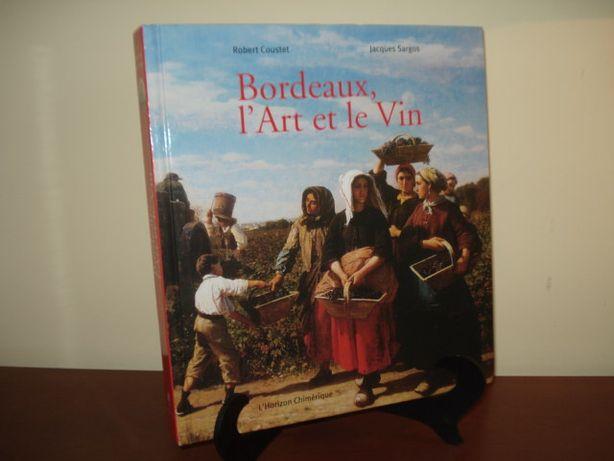 Livro Bordeaux, l'art et le vin - 2012