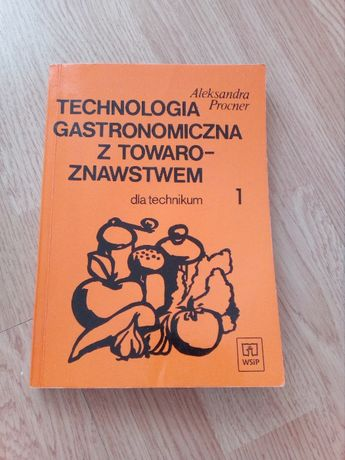 Książka technologia gastronomiczna z towaroznawstwem część 1