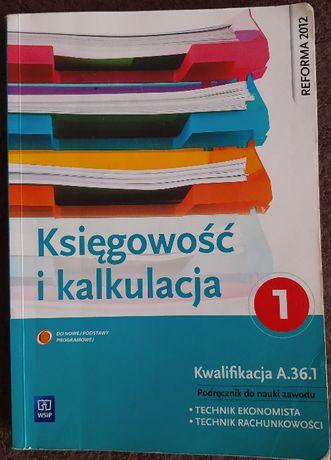 Księgowość i kalkulacja. Podręcznik do nauki zawodu