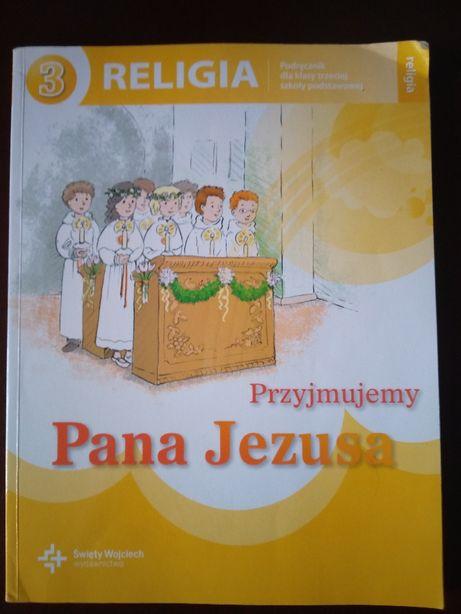 Przyjmujemy Pana Jezusa. Podręcznik religii dla klasy 3 szk. podstawow