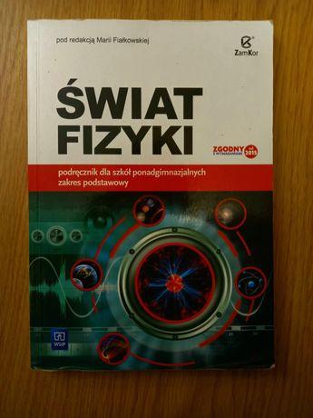 Świat fizyki. Podręcznik. Zakres podstawowy.