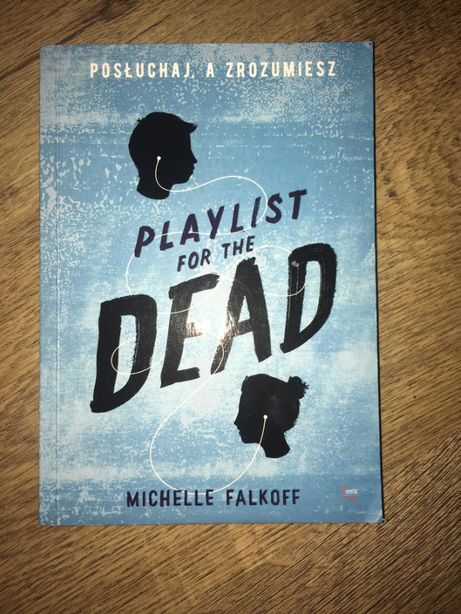 """Michelle Falkoff """"Playlist for the dead"""""""