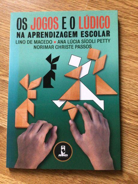 Livro - Os Jogos e o Lúdico na Aprendizagem Escolar - Professores
