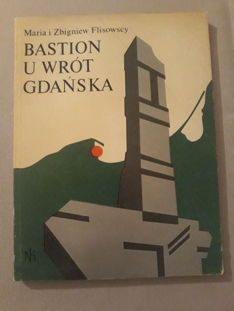 Bastion u wrót Gdanska 1985 FLISOWSCY