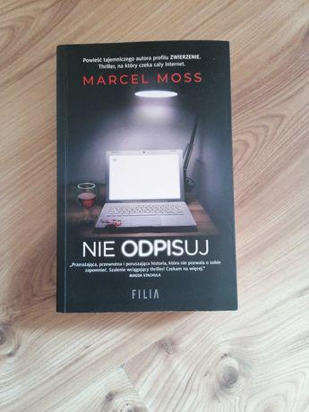 """Książka Marcel Moss""""Nie odpisuj """""""