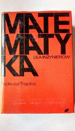 Książka Matematyka dla inżynierów Trajdos Tadeusz.
