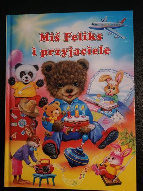 Książka Miś Feliks i przyjaciele