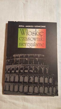 Zofia i Andrzej Szewcowie - Włoskie czasowniki nieregularne