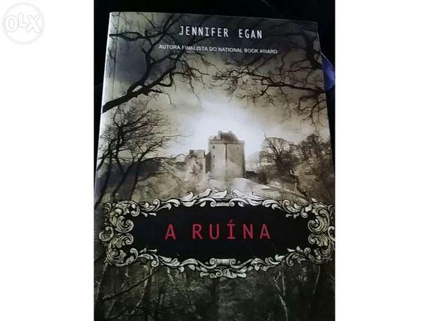 A Ruína - Jennifer Egan