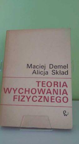 Teoria wychowania fizycznego - Maciej Demel (121K)