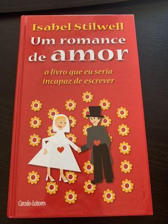 """Livro """"Um romance de amor"""" Isabel Stilwell"""