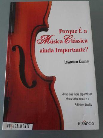 Música Clássica por Lawrence Kramer
