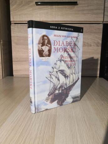 Felix von Luckner - diabeł morski przygody mojego życia