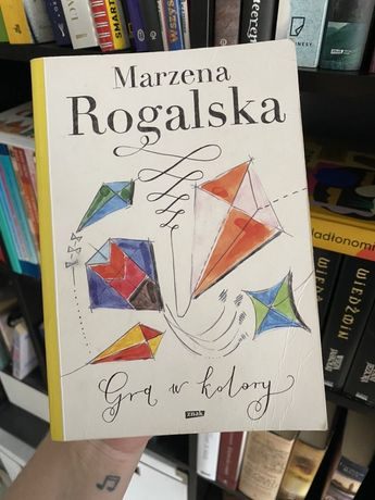 "Marzena Rogalska - ""Gra w kolory"""