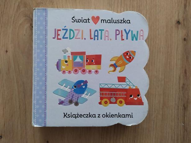 """Książeczka dla dzieci """"Jeździ, lata, pływa"""""""