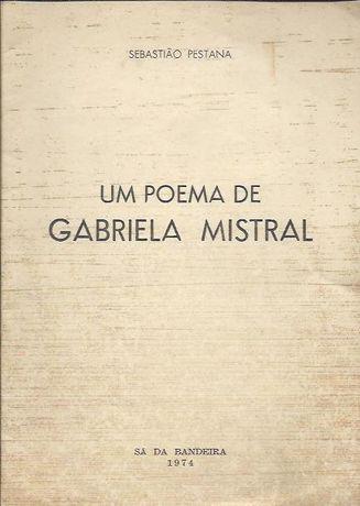 Um poema de Gabriela Mistral_Sebastião Pestana_