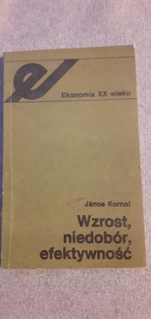 Janos Kornal Wzrost, niedobór, efektywność