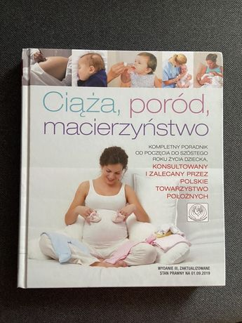 """""""Ciąża, poród, macierzyństwo"""" III wydanie"""