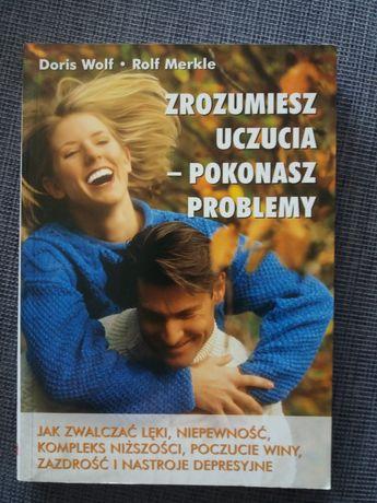 """Książka """"Zrozumiesz uczucia -pokonasz problemy"""""""
