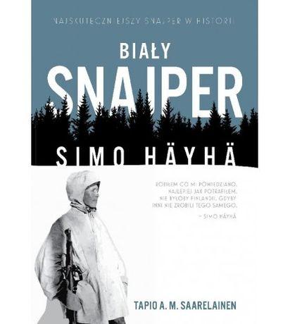 BIAŁY SNAJPER Książka Simo Häyhä - Tapio A.M. Saarelainen