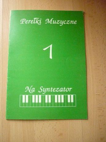 """Zapis nutowy śpiewnik """"Perełki muzyczne"""" na syntezator keyboard"""