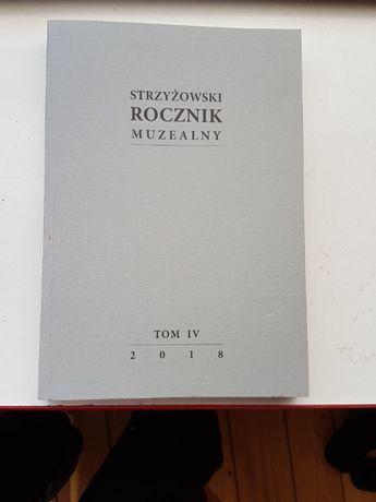 """""""Strzyżowski Rocznik Muzealny t. IV - 2018"""" - NOWA!"""