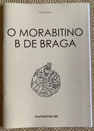 Numismatica - Caderno: O Morabitino B de Braga