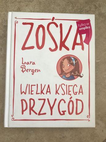 Zośka wielka księga przygód Lara Bergen