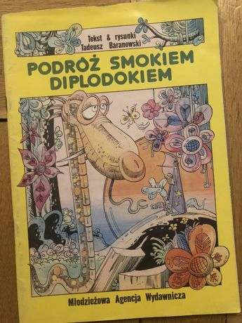 Tadeusz Baranowski Podróż Smokiem Diplodokem komiks Warszawa 1988
