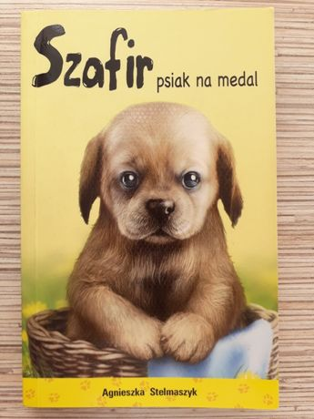 """""""Szafir, psiak na medal"""" - Agnieszka Stelmaszyk"""