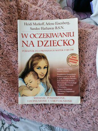 Książka W oczekiwaniu na dziecko Murkoff