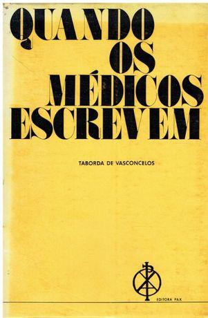 10165 Quando os Médicos Escrevem de Taborda de Vasconcelos /autogra