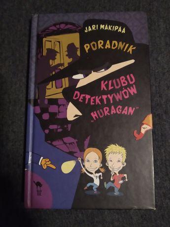 """Poradnik klubu detektywów huragan"" Jari Makipaa"
