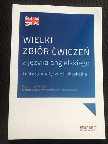 Wielki zbiór ćwiczeń z języka angielskiego