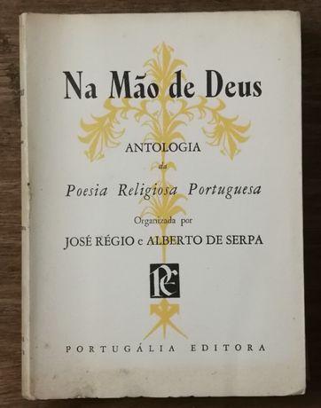 na mão de deus, antologia poesia religiosa, josé régio, alberto serpa