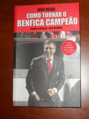 José Veiga - Com Tornar o Benfica Campeão