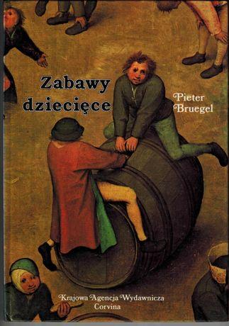 """Pieter Bruegel """" Zabawy dziecięce """""""