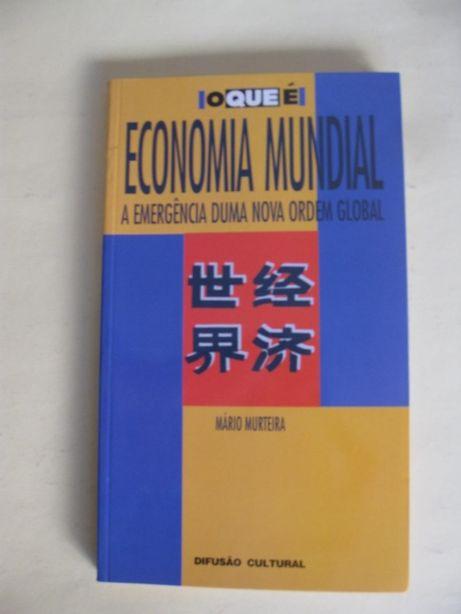 Economia Mundial - A Emergência duma Nova Ordem Global -Mário Murteira