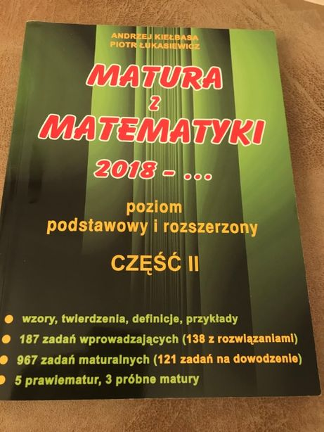 Matura z matematyki cz..II 2018... A. Kiełbasa