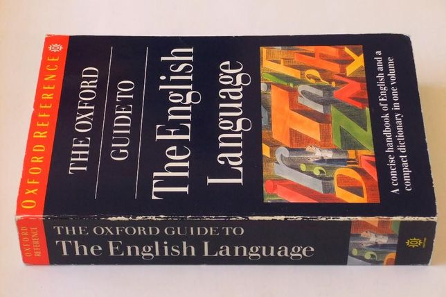 The Oxford Guide to the English Language - Weiner, Hawkins [usage]