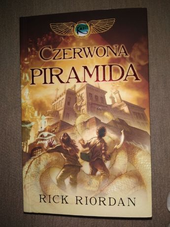 """Czerwona piramida"" Rick Riordan (Kroniki rodu Kane t.1)"