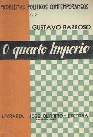 3535 O quarto Império / de Gustavo Barroso.