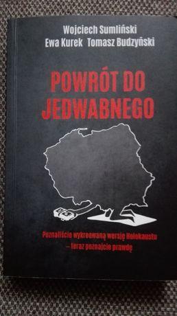 POWRÓT DO JEDWABNEGO - Sumliński Wojciech