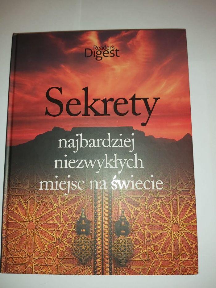 """Książka """"Sekrety najbardziej niezwykłych miejsc na świecie"""" - nowa"""